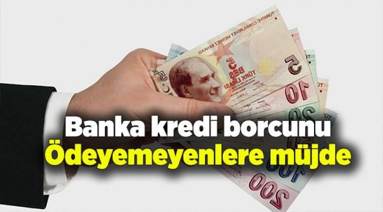Bankalardan Ödenmeyen Kredilerle Ilgili Yeni Hamle! Yeni Dönem Başlıyor