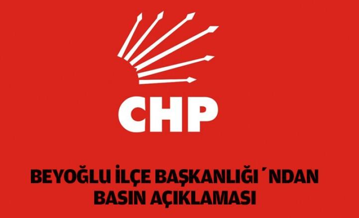 CHP Beyoğlu İlçe Başkanlığı'ndan Basın Açıklaması