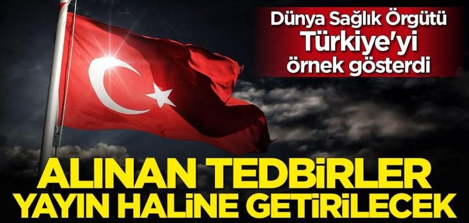 Dünya Sağlık Örgütü Türkiye'yi örnek gösterdi