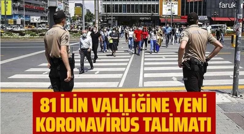 İçişleri Bakanlığı'ndan yeni koronavirüs talimatı!